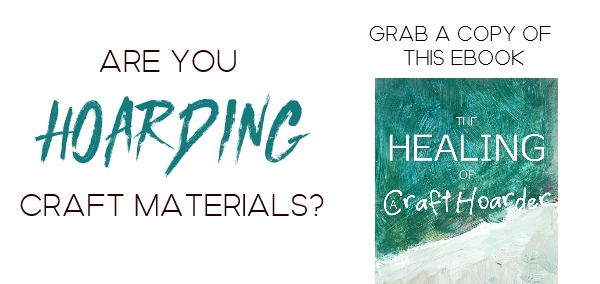 hoarding craft materials ebook