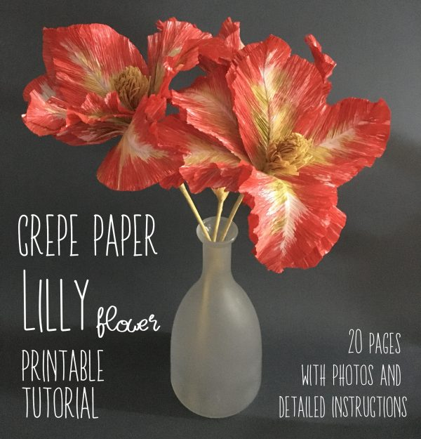 printable DIY tutorial on how to make crepe paper Lilly flower