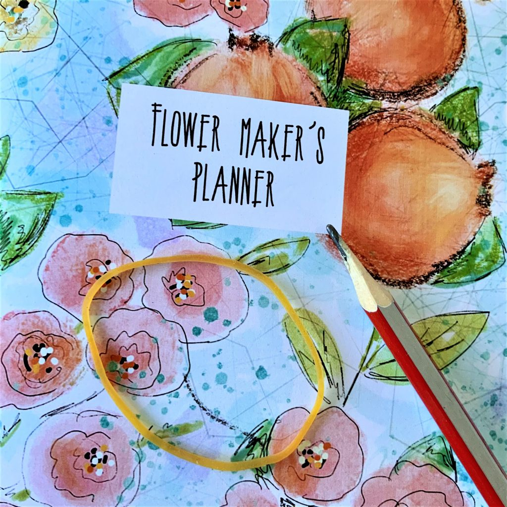 the cover of my Flower maker's planner