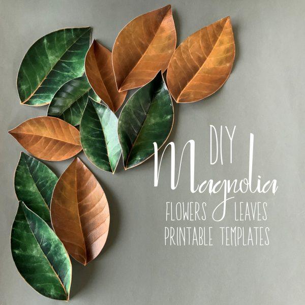 DIY Magnolia leaves